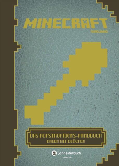 Shanel, Josef - Minecraft, Das Konstruktions-Handbuch: Bauen mit Blöcken /3