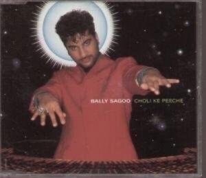 Bally-Sagoo-Single-CD-Choli-ke-peeche-1995