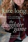 The Daughter Game by Kate Long (Paperback, 2010)