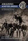 The Amazing Anfielders: An Illustrated History of the Anfield Bicycle Club by David Birchall (Paperback, 2015)