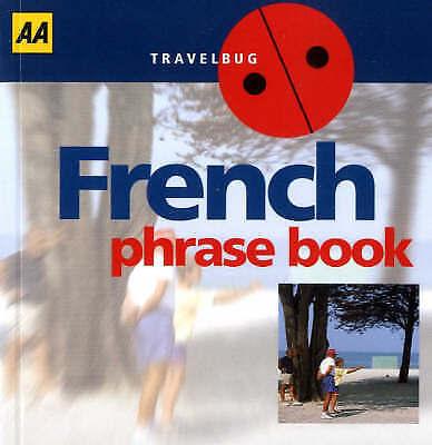 AA  French Phrase Book (Phrasebook), , Very Good Book
