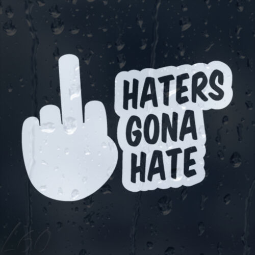Haters Gona Hate Car Decal Vinyl Sticker For Window Bumper Or Panel