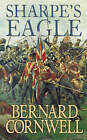 Sharpe's Eagle: The Talavera Campaign, July 1809 by Bernard Cornwell (Paperback, 1985)