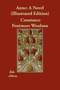 Anne-A-Novel-Illustrated-Edition-Paperback-by-Woolson-Constance-Fenimor