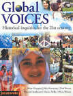 Global Voices: Historical Inquiries for the 21st Century by Brian Hoepper, Martin Mills, Julie Hennessey, Lord Brown, Deborah Henderson, Paul Brown, Olivia Walton (Paperback, 2004)