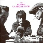The Rodeo Carburettor * by The Rodeo Carburettor (CD, Jun-2006, Denko Secca)