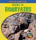 Hiding in Mountains by Deborah Underwood (Hardback, 2010)
