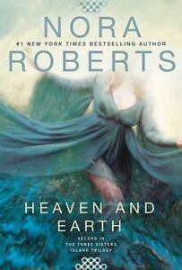 Heaven-and-Earth-Three-Sisters-Island-Trilogy-by-Roberts-Nora