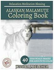 Alaska Malamute Para colorear libro para adultos Relajación Meditación bendición:...