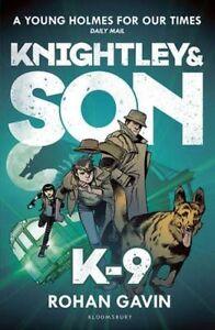 Good-K-9-Knightley-and-Son-Paperback-Gavin-Rohan-140886763X
