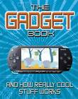 The Gadget Book by Chris Woodford (Paperback, 2009)