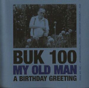 CHARLES-BUKOWSKI-034-BUK-100-MY-OLD-MAN-A-BIRTHDAY-GREETING-034-GERMANY-IMPORT