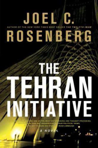 Joel C. Rosenberg THE TEHRAN INITIVE (2011, Soft-cover) Large Print