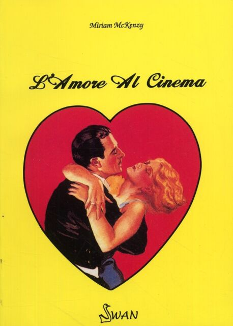 L'Amore al Cinema - [Swan]