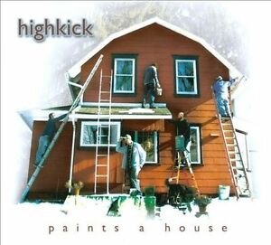 HighKick-Paints-a-House-CD-NEW
