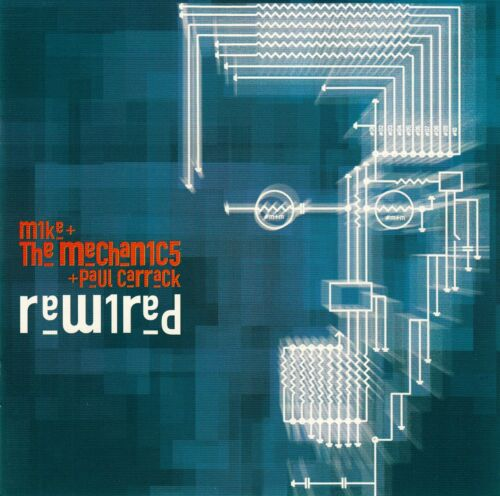 1 von 1 - MIKE + THE MECHANICS + PAUL CARRACK : REWIRED / CD - TOP-ZUSTAND