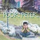 Poor Peter by Gertrude Spindler (Paperback / softback, 2013)