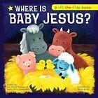 Where Is Baby Jesus? by Kim Mitzo Thompson, Twin Sisters(r), Karen Mitzo Hilderbrand (Board book, 2016)