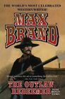 The Outlaw Redeemer by Max Brand (Paperback / softback, 2013)