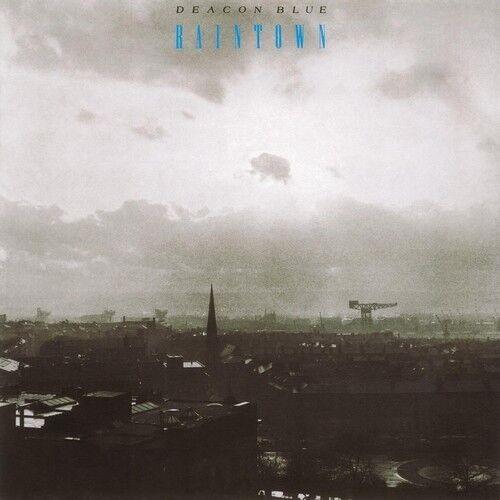 Deacon Blue - Raintown [New Vinyl LP] Holland - Import