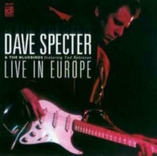 DAVE SPECTER & TAD BLUEBIRDS/ROBINSON: LIVE IN EUROPE (CD.)