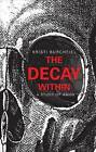 The Decay Within: A Study of Amos by Kristi Burchfiel (Paperback / softback, 2012)