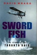 Swordfish: The Story of the Taranto Raid