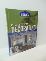 Lowe's Complete Home Decorating Guide Book Design Inspiration How-to