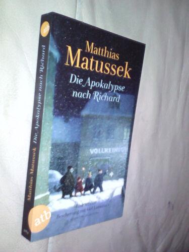 1 von 1 - Matthias Matussek: Die Apokalypse nach Richard