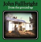 From the Ground Up by John Fullbright (Vinyl, May-2012, Thirty Tigers)