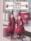 Tilda's Christmas Ideas by Tone Finnanger (2010, Paperback)