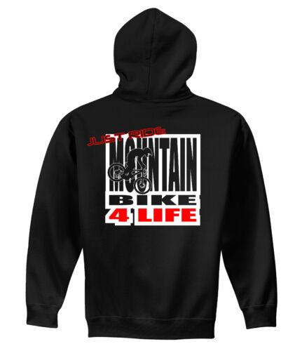 JUST RIDE MOUNTAIN BIKE 4 LIFE HOODIE SWEAT SHIRT MTB TREK CANNONDALE RACE GT