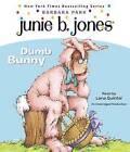 Dumb Bunny by Barbara Park (CD-Audio, 2007)