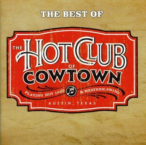 1 of 1 - The Hot Club of Cowtown - Best of [New CD]