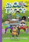Snoop Troop: Sloppy Joe Stink-O-Rama by Kirk Scroggs (Hardback, 2015)
