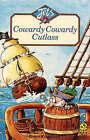 Cowardy Cowardy Cutlass by Robin Kingsland (Paperback, 1989)