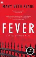 Fever: A Novel - LikeNew - Keane, Mary  Beth - Paperback