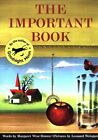 The Important Book by Margaret Wise Brown (Paperback, 1999)