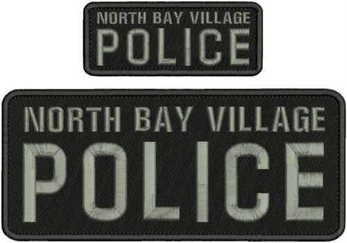 NORTH BAY VILLAGE POLICE EMBROIDERY PATCH 4X10 AND 2X5 HOOK  ON BACK  BLACK//GRAY