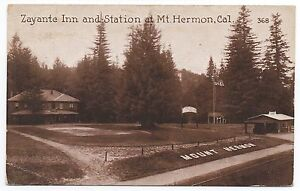 1917 Postcard Zayante Inn and Station Mt Hermon CA
