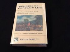 William Corby, Memoirs of Chaplain Life : Three Years with the Irish Brigade