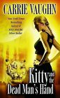 Kitty and the Dead Man's Hand by Carrie Vaughn (Paperback / softback)