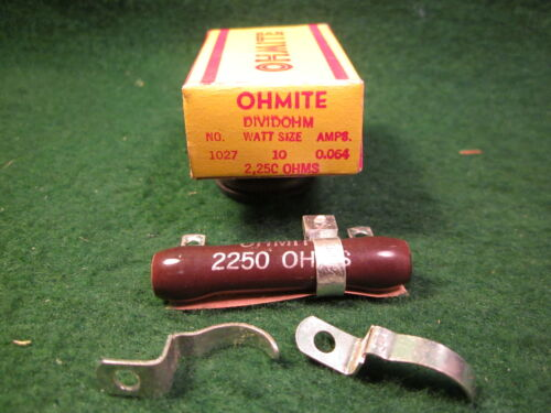 OHMITE 2250 OHM 10 WATT ADJUSTABLE WIREWOUND RESISTOR W//CLIPS NIB NOS 1