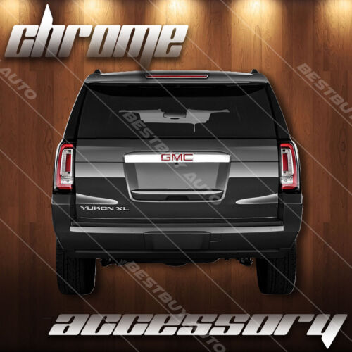 For 2015-2018 GMC Yukon Glossy Chrome Rear Trunk Door Molding Overlay Trim
