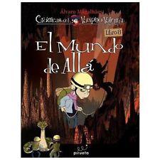 El mundo de Alla  (Cronicas del Vampiro Valentin) (Spanish Edition)-ExLibrary