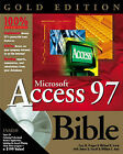 Access 97 Bible: Gold Edition by Cary N. Prague (Hardback, 1999)