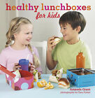 Healthy Lunchboxes for Kids by Amanda Grant (Hardback, 2008)