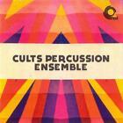 Cults Percussion Ensemble von Cults Percussion Ensemble (2013)