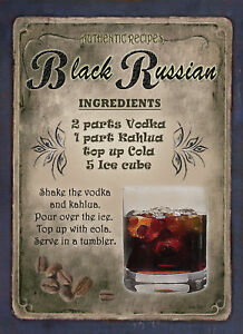 BLACK-RUSSIAN-COCKTAIL-RECIPE-METAL-SIGN-2-SIZES-TO-CHOOSE-FROM-HOME-DECOR