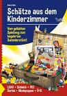 Schätze aus dem Kinderzimmer von André Feiler (2014, Gebundene Ausgabe)